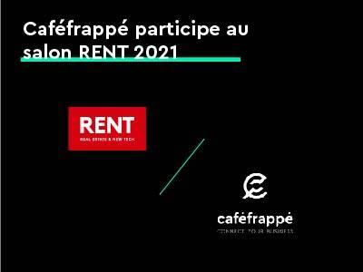 Caféfrappé participe au Salon RENT 2021